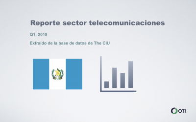 Guatemala: 1Q-2018 Sector Telecomunicaciones