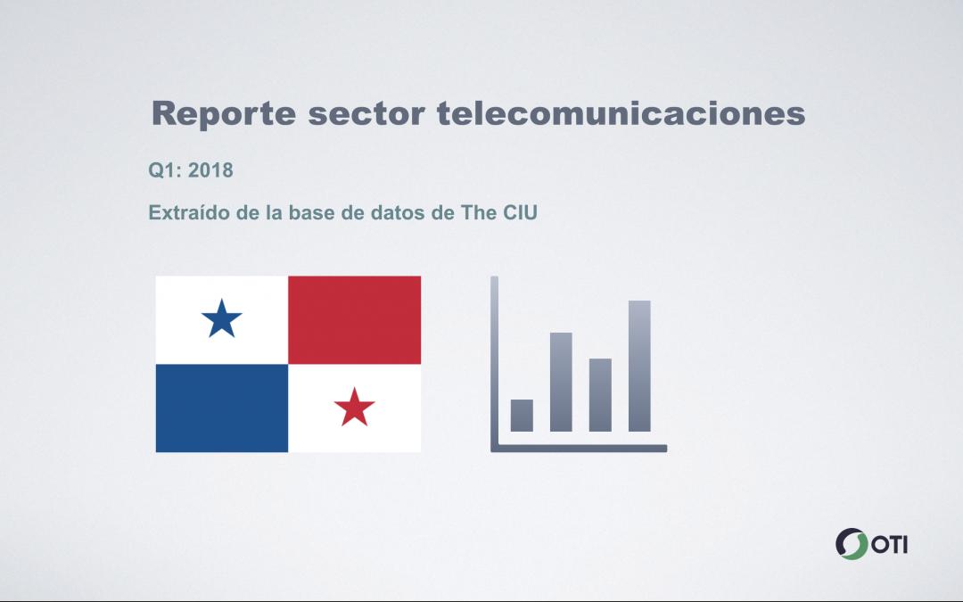 Panamá: 1Q-2018 Sector Telecomunicaciones