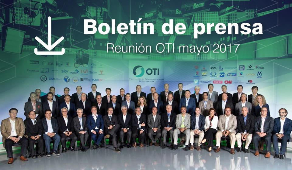 Boletín de prensa 029 – Reunión OTI mayo 2017 (05 31, 2017)