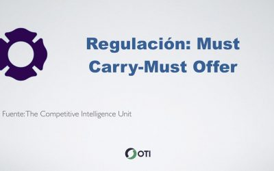 "Regulación ""MUST CARRY – MUST OFFER"""