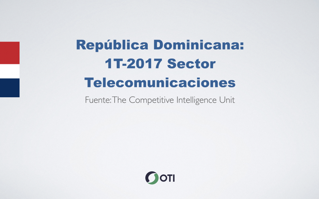 Video: Rep. Dominicana 1T-2017 Telecomunicaciones