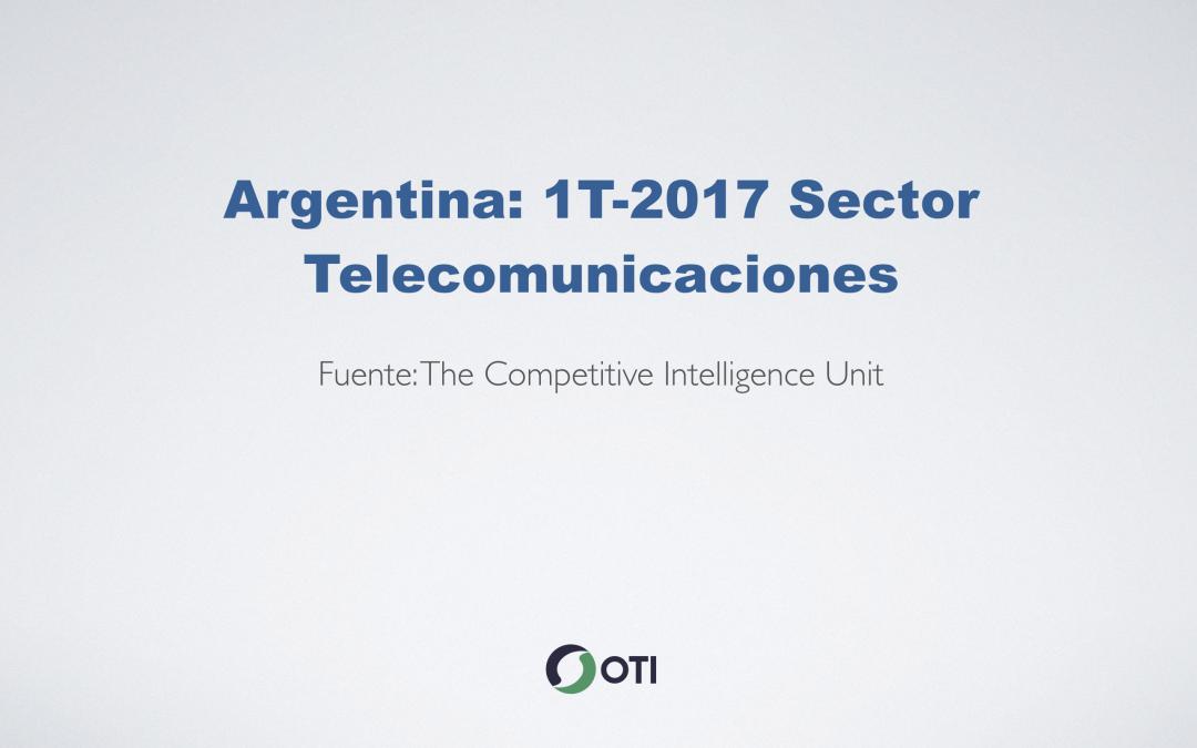 OTI Telecom – Reporte de Telecomunicaciones en Argentina – 1T2017