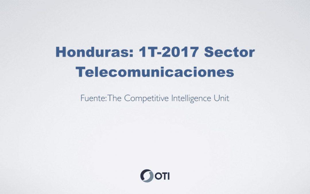OTI Telecom – Reporte de Telecomunicaciones en Honduras – 1T2017