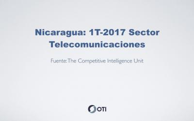 OTI Telecom – Reporte de Telecomunicaciones en Nicaragua – 1T2017