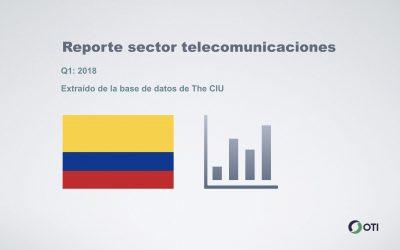 Colombia: 1Q-2018 Sector Telecomunicaciones