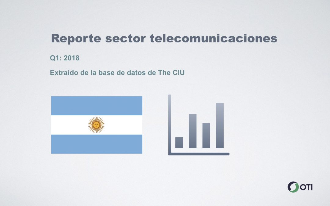 Argentina: 1Q-2018 Sector Telecomunicaciones